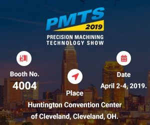PMTS 2019 - Precision Machining Technology Tradeshow