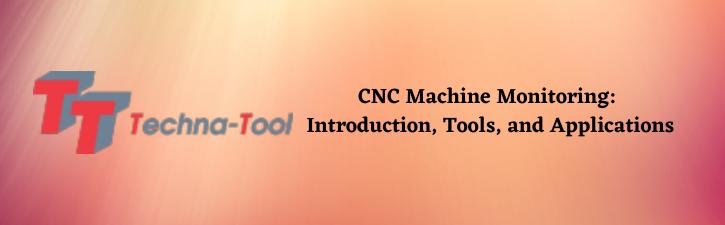 CNC Machining Monitoring