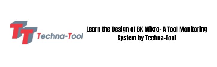 BK MIkro - Tool Monitoring System